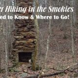 Winter Hiking in the Smoky Mountains | What You Need To Know and Where To Go!