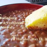 Gatlinburg Beans & Cornbread Festival on Thursday, May 11th!