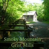 Smoky Mountain Grist Mills