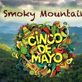 Smoky Mountain Cinco de Mayo Events
