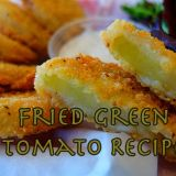 Smoky Mountain Southern Fried Green Tomato Recipe