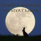 Smoky Mountain Hunter's Moon