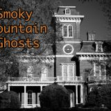 Smoky Mountain Ghost Stories