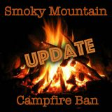 Smoky Mountain Campfire Ban Update