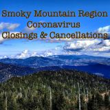 Smoky Mountain Region Coronavirus Closings