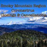 Smoky Mountain Region Coronavirus Closings