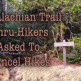 Appalachian Trail Thru Hikers Asked To Postpone Thru-Hikes