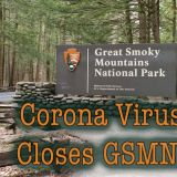Corona Virus Closes Great Smoky Mountains National Park