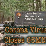 Corona Virus Closes Great Smoky Mountains National Park
