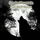 Smoky Mountain Full Wolf Moon