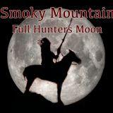 Smoky Mountain Full Hunters Moon